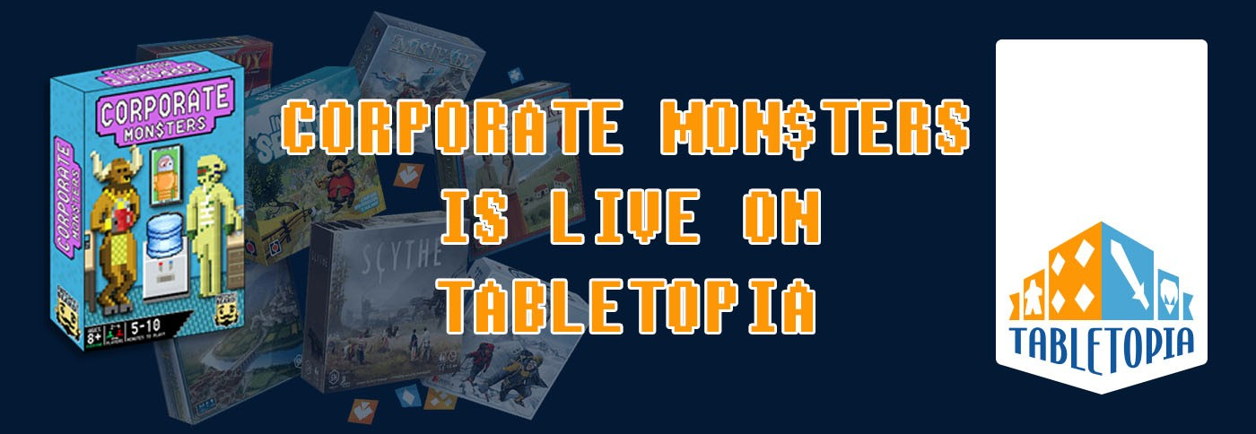 Corporate Monsters is live on Tabletopia